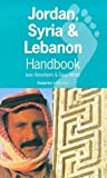 img - for Jordan, Syria and Lebanon Handbook: The Travel Guide (Footprint Handbook) by David Winter (1998-10-01) book / textbook / text book