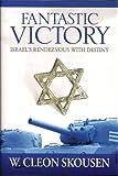 Fantastic Victory, W. Cleon Skousen, 0910558469