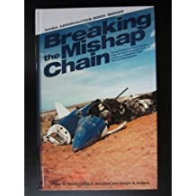 f53d254e00b93 Breaking the Mishap Chain  Human Factors Lessons Learned from Aerospace  Accidents and Incidents in Research, Flight Test, and Deveopment by Peter W.  Merlin ...