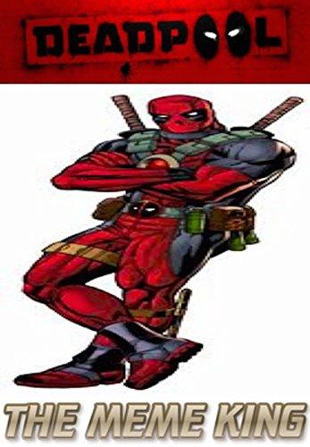 Deadpool: The Best Memes & (Best Deadpool Comics)