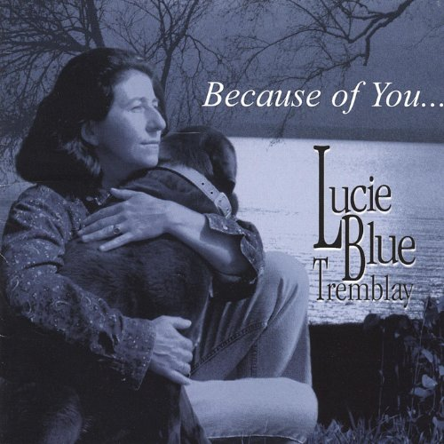 Lucie Blue Tremblay - Lucie Blue Tremblay