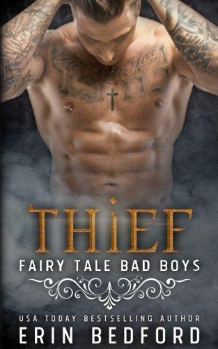 Thief (Fairy Tale Bad Boys) (Volume 3) (Fairy Tales For Boys)
