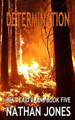 Determination (Best Laid Plans Book 5)