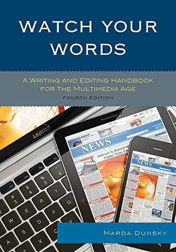 (Watch Your Words: A Writing and Editing Handbook for the Multimedia Age)