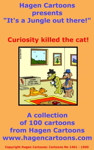 It's a Jungle out there!: Curiosity killed the cat!