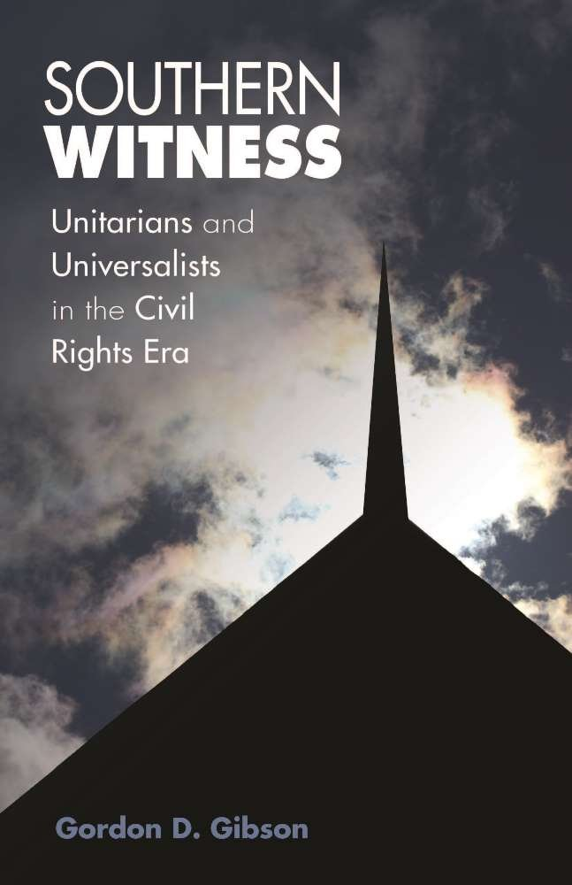 Southern Witness: Unitarians and Universalists in the Civil Rights Era pdf