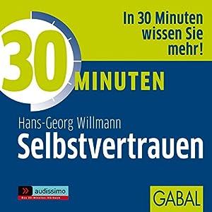 30 Minuten Selbstvertrauen Hörbuch