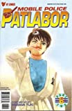 Mobile Police Patlabor Part 2, Edition# 6