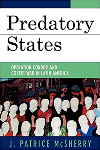 Amazon com: Predatory States: Operation Condor and Covert War in