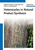 Heterocycles in Natural Product Synthesis, , 3527327061