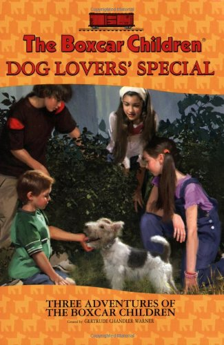 Dog Lovers' Special: Three Adventures of the Boxcar Children - Book  of the Boxcar Children