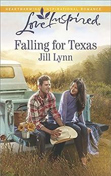 Falling for Texas (Love Inspired) by [Lynn, Jill]
