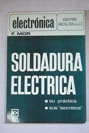 Soldadura eléctrica Paperback – 1980