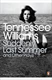 Suddenly Last Summer by Tennessee Williams front cover