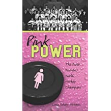 Pink Power: The First Women's Hockey World Champions