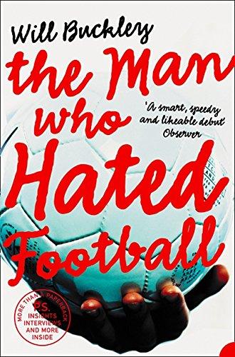 Download The Man Who Hated Football pdf epub