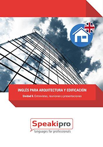 Descargar Libro Inglés Para Arquitectura Y Edificación : Entrevistas, Reuniones Y Presentaciones Sandra Castellano Noguera