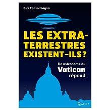 Les extra-terrestres existent-ils ?: Un astronome du Vatican répond
