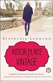 Astor Place Vintage: A Novel by [Lehmann, Stephanie]