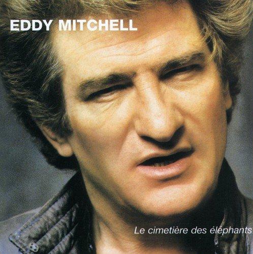 Le Cimetière des éléphants: Mitchell, Eddy: Amazon.fr: CD et Vinyles}