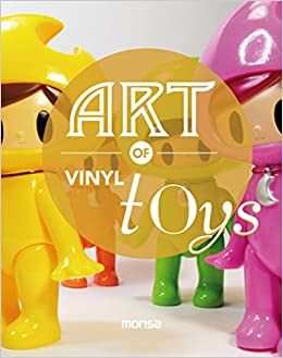 Art Of Vinyl Toys Descargar PDF