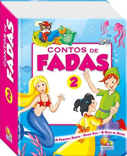 Pequena Sereia, Peter Pan, O Gato de Botas - Volume 2. Coleção Contos de Fadas