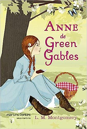 Anne De Green Gables Volume 1 Lucy Maud Montgomery