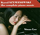 Karol Szymanowski: The Complete Piano Music (Box Set)