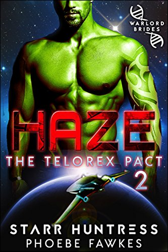 Haze (The Telorex Pact Book 2)
