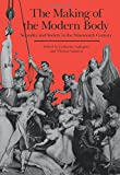 The Making of the Modern Body: Sexuality and Society in the Nineteenth Century (Representations Books)