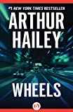 Wheels by Arthur Hailey front cover