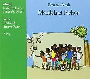 """Afficher """"Mandela et Nelson"""""""