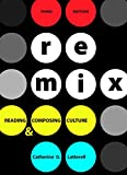 img - for ReMix: Reading and Composing Culture book / textbook / text book