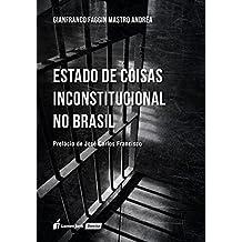 Estado de Coisas Inconstitucional no Brasil