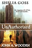 Unauthorized (A Suspense Thriller)