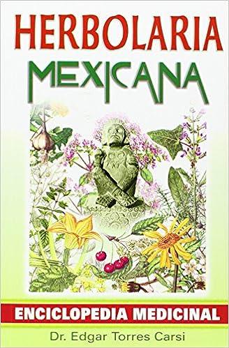 Libro de descarga de audio gratis Herbolaria mexicana/ Mexican herbalist PDF