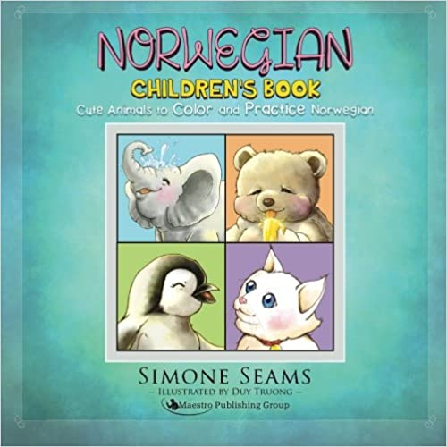 Norwegian Children's Book: Cute Animals to Color and Practice Norwegian