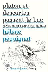 Platon et Descartes passent le bac par Hélène Pequignat