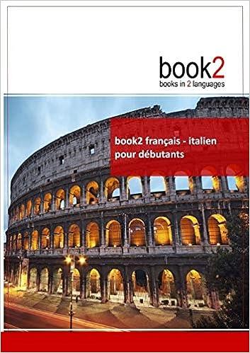 Amazon Fr Book2 Francais Italien Pour Debutants