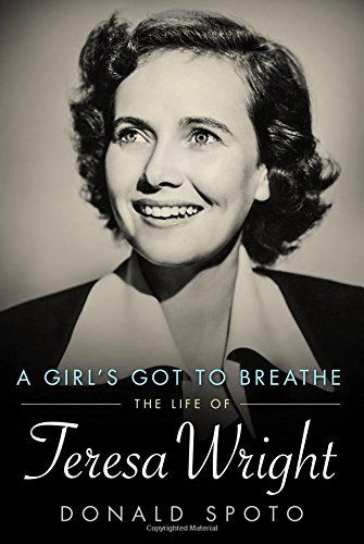 Image result for a girl's gotta breathe the life of teresa wright