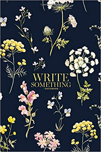 Amazon Com Notebook Write Something Watercolor Floral