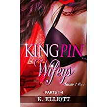 african american romance:Kingpin Wifeys, Volume 1: Season 1 Parts 1-4