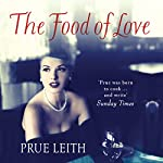 The Food of Love | Prue Leith