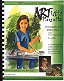 ARTistic Pursuits, Elementary 4-5, Book Two 3rd Edition