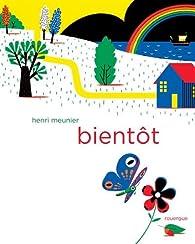 Bientôt par Henri Meunier