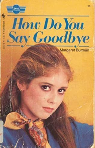 book cover of How Do You Say Goodbye?