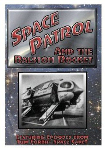 (Space Patrol and the Ralston Rocket)