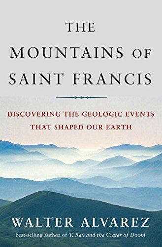 The Mountains of Saint Francis: Discovering the Geologic Events That Shaped Our Earth (St. - Riverside Park North