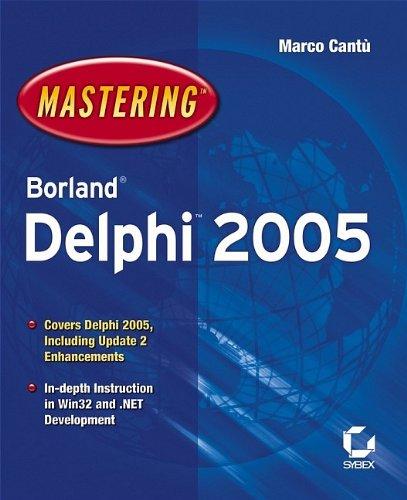 Mastering Borland Delphi 2005 by Sybex