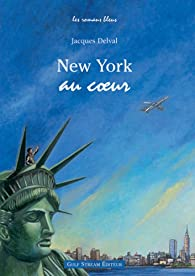 New York au coeur par Jacques Delval